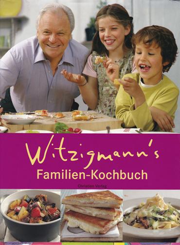 Witzigmanns Familien-Kochbuch